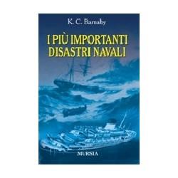 I più importanti disastri...
