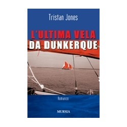 L'Ultima vela da Dunkerque
